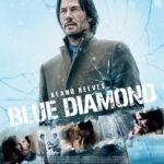 『ジョン・ウィック』シリーズのキアヌ・リーブスが、今度は宝石商として危険な賭けに挑む!アクション・スリラー『ブルー・ダイヤモンド』ブルーレイ&DVD発売/デジタル配信決定!