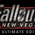 『Fallout: New Vegas ULTIMATE EDITION』公式トレイラー本日配信!