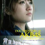 『DOCUMENTARY OF AKB48 NO FLOWER WITHOUT RAIN 少女たちは涙の後に何を見る?』 特報 全7種