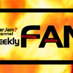 ニコニコ動画公式チャンネル「エンタジャムチャンネル」にて、生放送番組「Weekly FAN(ウィークリーファン)」放送スタート!!
