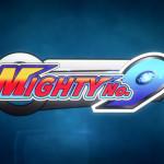 稲船敬二が手掛ける最新作『Mighty No. 9』プロモーションムービーを公開!