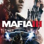 シリーズ最新作『マフィア III』国内発売予定日が2016年10月27日に決定!