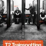 世界中を熱狂させた『トレインスポッティング』20年の時を経て帰ってくる!『T2 トレインスポッティング』 日本公開決定!