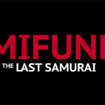 『MIFUNE:THE LAST SAMURAI』町山智浩と春日太一のトークイベントが実施決定!
