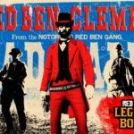 「レッド・デッド・オンライン」レッド・ベン・クレンプソン:冷酷な列車強盗および殺人犯