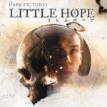 生か死か。あなたの選択に委ねられる・・・新感覚ホラーアドベンチャー『THE DARK PICTURES:LITTLE HOPE(リトル・ホープ)』2020年 発売決定