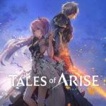 『Tales of ARISE』予約開始!さらに、『「Tales of ARISE」60秒CM』他 最新映像4種を公開!